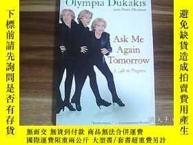 二手書博民逛書店Ask罕見Me Again TomorrowY13197 Oly