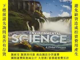 二手書博民逛書店ENVIRONMENTAL罕見SCIENCE A GLOBAL CONCERN (英文原版環境的恩斯全球關註)