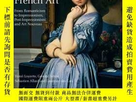 二手書博民逛書店Nineteenth罕見Century French ArtY364682 Henri Loyrette Fl