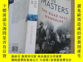 二手書博民逛書店The罕見Road Past MandalayY10206 Jo