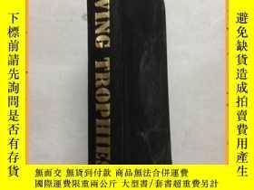 二手書博民逛書店英文書罕見batten living trophies 木棒活獎杯Y16354 詳情見圖片 詳情見圖片