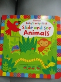 【書寶二手書T7/少年童書_KRH】Baby's Very First Slide and See Animals_Fiona Watt,Stella Baggott