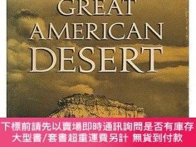 二手書博民逛書店THE罕見GREAT AMERICAN DESERT Then and Now-當時和現在的美國大沙漠Y414