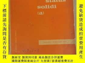 二手書博民逛書店physica罕見status solidi (a) volume 7 number 2 1971 (P2523)