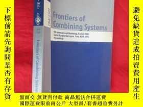 二手書博民逛書店Frontiers罕見of Combining Systems: 4th Intern... (小16開) 【詳見