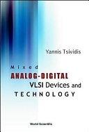 二手書博民逛書店 《Mixed Analog-digital VLSI Devices and Technology》 R2Y ISBN:9812381112│World Scientific