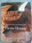 【書寶二手書T5/原文小說_XER】Chocolate Desserts by Pierre Herme_Herme, Pierre/ Greenspan, Dorie