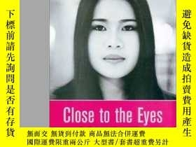 二手書博民逛書店Close罕見To The EyesY364682 Xiao Hui Wang Prestel 出版2001