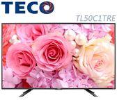 «0利率/免運費» TECO東元 50吋 低藍光LED 液晶電視 TL50C1TRE 【南霸天電器百貨】