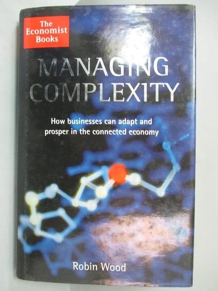 【書寶二手書T4/財經企管_FAH】Managing Complexity_Robin Wood