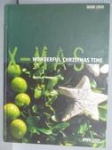 【書寶二手書T3/園藝_PMO】X-mas Wonderful Christmas Time