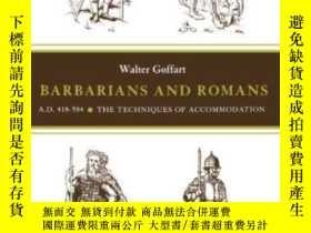 二手書博民逛書店Barbarians罕見And Romans, A.d. 418-584Y255562 Walter A. G