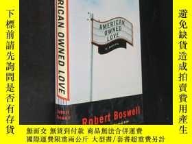 二手書博民逛書店american罕見owned love robert bosw