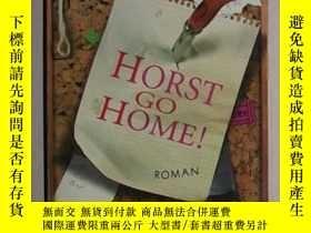 二手書博民逛書店德語原版罕見Horst go home! von Tine Wi