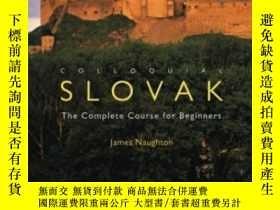 二手書博民逛書店Colloquial罕見SlovakY380406 James Naughton Routledge 出版2