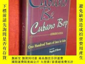 二手書博民逛書店Cubano罕見Be, Cubano Bop: One Hund