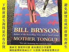 二手書博民逛書店Mother罕見Tongue:The English LanguageY4224 Bill Bryson PE