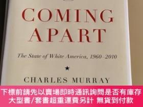 二手書博民逛書店Coming罕見Apart:The State of White America, 1960-2010Y480