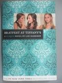 【書寶二手書T2/原文小說_JIV】Bratfest at Tiffany's_Harrison, Lisi