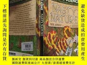 二手書博民逛書店horrible罕見science nasty nature 可怕的科學骯臟的本性.Y200392