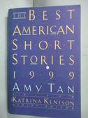 【書寶二手書T3/原文小說_IPX】The Best American Short Stories 1999
