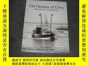 二手書博民逛書店Half.com:罕見On Oc eans of Grey : Portrait ofa Fishing Port