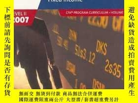 二手書博民逛書店Fixed罕見Income (2007 Level Ii Cfa Program Curriculum, Volu