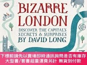二手書博民逛書店Bizarre罕見LondonY255174 David Long Constable 出版2013