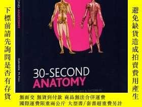 二手書博民逛書店英文原版罕見30-Second Anatomy 解剖學 30秒讀