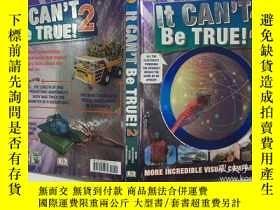 二手書博民逛書店It罕見Can't Be True! 2 英文原版 兒童百科書 精裝Y23200 DK Publishing