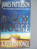 【書寶二手書T5/原文小說_IMN】The Beach House_James Patterson, Peter De