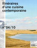Itineraires d'une cuisine contemporaine 第4期