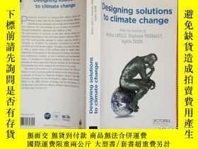 二手書博民逛書店Designing罕見solutions to climate