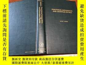 二手書博民逛書店Functional罕見Integration and Quan