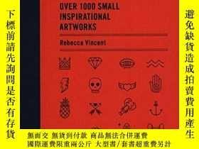 二手書博民逛書店Tiny罕見Tattoos: Over 1,000 Small Inspirational ArtworksY