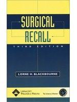 二手書博民逛書店 《Surgical Recall》 R2Y ISBN:0781729734│LorneBlackbourne