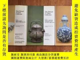 二手書博民逛書店【罕見在國內、全國包 、1-3天收到】The Edward T. Chow Collection,《1980-19