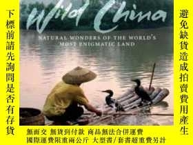 二手書博民逛書店Wild罕見ChinaY256260 Phil Chapman Yale University Press