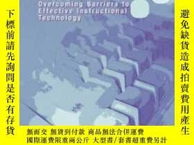 二手書博民逛書店The罕見Technology Facade: Overcoming Barriers To Effective
