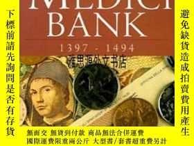二手書博民逛書店【罕見】1999年出版 The Rise And Decline Of The Medici Bank: 1397