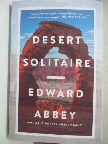 【書寶二手書T3/動植物_GKZ】Desert Solitaire: A Season in the Wilderness_Abbey, Edward