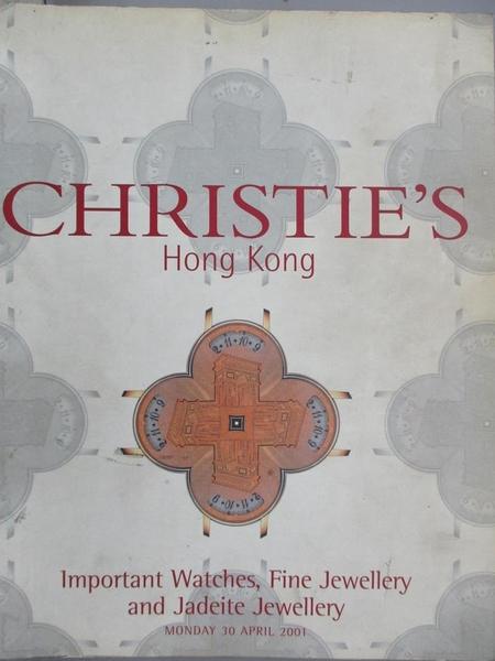 【書寶二手書T1/收藏_YIB】Christie s_Important Watches, Fine…2001/4/30