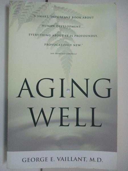【書寶二手書T4/心理_DN3】Aging Well_Vaillant, George E.
