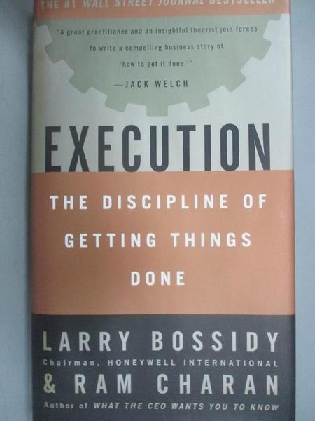 【書寶二手書T4/財經企管_E4H】Execution_Larry Bossidy