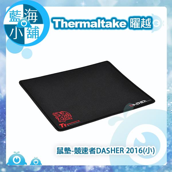 Thermaltake 曜越 競速者DASHER 2016(小) 尺寸 250*210*2mm 電競鼠墊 (MP-DSM-BLKSMS-01)