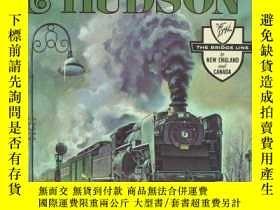二手書博民逛書店Delaware罕見and Hudson (New York State Series)-特拉華和哈德遜(紐約州系