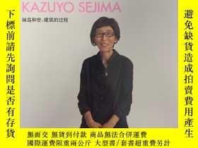 二手書博民逛書店罕見PLOT:KAZUYO SEJIMA 妹島和世:建築的過程(
