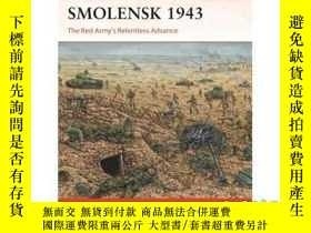 二手書博民逛書店Smolensk罕見1943: The Red Army's Relentless A...-斯摩棱斯克