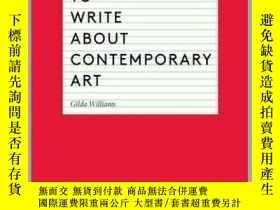 二手書博民逛書店How罕見to Write About Contemporary Art 如何書寫當代藝術Y360448 Gi