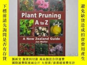 二手書博民逛書店Plant罕見Pruning A to Z(植物列表)16開Y2